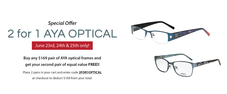 2 for 1 AYA Optical Frames